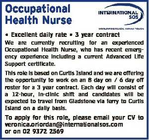 The Company   International SOS is the world's leading provider of medical assistance, international healthcare, security services and outsourced customer care.   Due to continued expansion, we are currently recruiting for an experienced Occupational Health Nurse who also possesses a current Advanced Life Support certificate. This role is based on Curtis ...