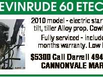 EVINRUDE 60 ETEC 2010 model - electric start, power tilt, tiller Alloy prop. Cowl cover. Fully serviced - includes 3 months warranty. Low hours $5300 Call Darrell 4946 6136 CANNONVALE MARINE
