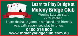 Learn to Play Bridge at Maleny Bridge Club Morning Lessons start 22nd October.   Learn the basic game in a relaxed and friendly way, with supervised play to follow.   0400016502   www.malenybridgeclub.com.au