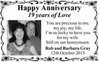 Happy Anniversary Photo 19 years of Love You are precious to me, my joy, my life. I'm so lucky to have you for my wife. Still on our honeymoon. Rob and Barbara Gray 12th October 2015