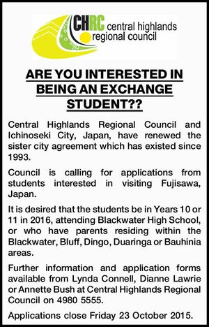 Central Highlands Regional Council and Ichinoseki City, Japan, have renewed the sister city agreement which has existed since 1993. Council is calling for applications from students interested in visiting Fujisawa, Japan. It is desired that the students be in Years 10 or 11 in 2016, attending Blackwater High School, or ...