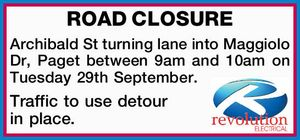 ROAD CLOSURE Archibald St turning lane into Maggiolo Dr, Paget between 9am and 10am on Tuesday 29th September. Traffic to use detour in place.