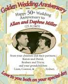 6158092ab n Wedding Anniversar e d l y Go Happy 50 Wedding th Anniversary to and Daphne Allan (25.9.1965) Miller from your children and their partners; Karen and David, Rodney and Tricia; and your grandchildren Liam, Connor, & Sydney. Lo ve t o day l a i c you ...