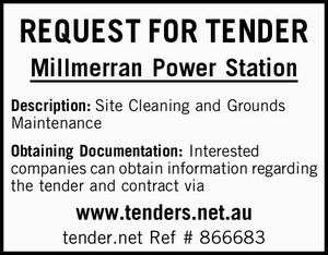 Millmerran Power Station   Description:Site Cleaning and Grounds Maintenance   Obtaining Documentation: Interested companies can obtain information regarding the tender and contract via   www.tenders.net.au   tender.net Ref # 866683