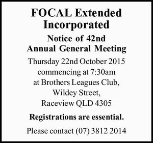 Notice of 42nd Annual General Meeting Thursday 22nd October 2015 commencing at 7:30am at Brothers Leagues Club, Wildey Street, Raceview QLD 4305 Registrations are essential.
