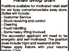 Retail Shop Staff Positions available for motivated retail staff for our busy convenience/take away store. Duties will include: - Customer Service - Stock receiving and control - Cleaning - Food Handling - Some heavy lifting involved The successful applicant will need to be energetic and self-motivated. The position does include night and weekend shifts ...