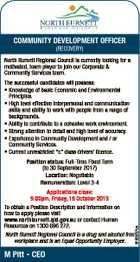 COMMUNITY DEVELOPMENT OFFICER (RECOVERY) North Burnett Regional Council is currently looking for a motivated, team player to join our Corporate & Community Services team. The successful candidates will possess: * Knowledge of basic Economic and Environmental Principles. * High level effective interpersonal and communication skills and ability to work with people from a ...