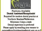 Positions Available Required for modern dental practice at Northern Beaches/Walkerston Minimum 4 days a week Dental experience is preferred Please apply by emailing your resume to careers@northernbeachesdental.com.au or phone 0458 688 281 6160272aa Dental Assistant/Receptionist