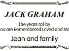 JACK GRAHAM The years roll by Still you are Remembered Loved and Missed Jean and family