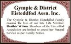 Gympie & District Eisteddfod Assn. Inc. The Gympie & District Eisteddfod Family mourns the loss of our late Life Member, Heather Wilson. Members of the Eisteddfod Association are invited to attend her Funeral Service as per Family Notice.