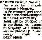 BROKEN Furniture Wanted. For work for the dole Program in Kingaroy. To be restored and used to help the disadvantaged in the local community. Items can be dropped of at the Scout Hall James St Kingaroy, Or if needed can be picked up Please contact mark on 0402156803