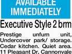 Executive Style 2 brm Prestige unfurn unit,
