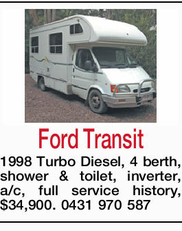 Turbo Diesel  4 berth  shower & toilet  inverter  a/c  full service history  $34,900  0431 970 587