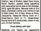 CORBETT (nee ALFORD), Emily Joyce (Joyce) Formerly of Cambridge Street, South Grafton, late of Grafton Aged Care Home, South Grafton, passed away peacefully with Jacqueline by her side on 6th October, 2015, aged 93 years. Beloved wife of Eric (dec), cherished mother and mother-in-law of Allen (dec), Ann & Ray, Susan ...