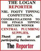 THE LOGAN REPORTER NRL FOOTY TIPPING COMPETITION. CONGRATULATIONS TO THE FINALS TIPPING SECTION WINNER CENTRAL PLUMBING SUPPLIES. Thank you to all participating businesses.