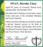Aged 89 years, of Lowood. Passed away unexpectedly 2nd October 2015. Devoted wife to Norman, loved sister, sister-in-law and aunt of the extended Abraham and Swan Families. Family and close friends are invited to attend a private funeral service to be held at 10.00 a.m. Monday 12th October ...