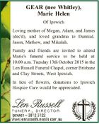GEAR (nee Whitley), Marie Helen Of Ipswich Loving mother of Megan, Adam, and James (dec'd), and loved grandma to Dannial, Jason, Mathew, and Mikalah. Family and friends are invited to attend Marie's funeral service to be held at 10.00 a.m. Tuesday 13th October 2015 in the ...