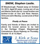 Of Maryborough. Passed away on October 10, 2015. Aged 65 years. Loving son of Les and Marion (both dec'd). Loved brother and brother-in-law of Sue and Ross Hanson, Chris and John Mackey. Loved uncle of their families. Finally at Peace Family and friends of Steve are invited to attend ...