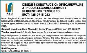 DESIGN & CONSTRUCTION OF BOARDWALKS AT HOODS LAGOON, CLERMONT REQUEST FOR TENDER NO: IRCT1425-0715-023   Isaac Regional Council invites tenders for the design and construction of the boardwalks at Hoods Lagoon, Clermont. Tenders must be lodged via LG tender box at www.lgtenderbox.com.au no later than 3.00PM AEST Thursday ...