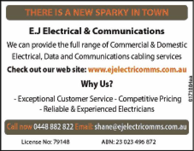 There is a new sparky in town   E.J Electrical & Communications   We can provide the...