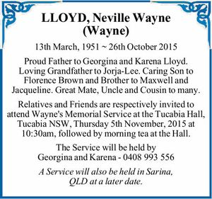 LLOYD, Neville Wayne (Wayne) 13th March, 1951 ~ 26th October 2015