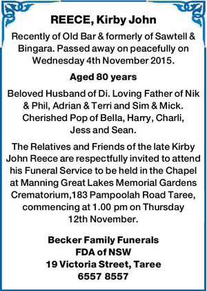 Recently of Old Bar & formerly of Sawtell & Bingara. Passed away on peacefully on Wednesday 4th November 2015. Aged 80 years Beloved Husband of Di. Loving Father of Nik & Phil, Adrian & Terri and Sim & Mick. Cherished Pop of Bella, Harry, Charli, Jess and Sean. The Relatives and Friends of the late ...