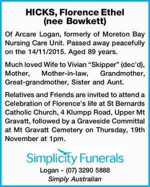 Of Arcare Logan, formerly of Moreton Bay Nursing Care Unit. Passed away peacefully on the 14/11/2015. Aged 89 years