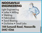 Light Engineering    Lathe  Milling  Welding  Fabrication  Sand blasting  Guillotine  Small Jobs