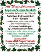 All Things Christmas! Anglican Sunrise Markets Cnr Middle & Colamba Sts, Chinchilla Saturday, 21st November 8am - 12noon Market Stalls, Multi Draw Raffle, and Pre-Loved Books. Christmas Carols Played by Chinchilla Concert Band. Come & join us for a Free Sausage Sizzle, Face Painting, Balloons and Bouncy Castle! Sponsored by Drakes IGA Supermarkets ...