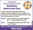 Chinchilla Family Support Centre Disability Awareness Day Where: Chinchilla Comunity ConneXions, 67-71 middle Street, Chinchilla Date: Thursday, 3rd December 2015 from 11am till 3pm 6204236aa The Chinchilla Family Support Centre is celebrating with a day of fun for all ages - fun activities, art, healthy food tasting, face-painting, information packs and ...