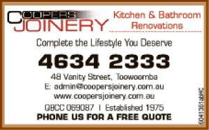 New bathrooms and renovations KITCHEN & BATHROOM RENOVATIONS 4634 2333 48 Vanity Street, Toowoomba E: admin@coopersjoinery.com.au www.coopersjoinery.com.au QBCC 069087 | Established 1975 PHONE US FOR A FREE QUOTE