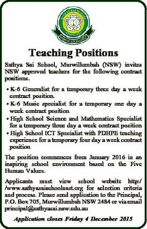Teaching Positions Sathya Sai School, Murwillumbah (NSW) invites NSW approved teachers for the following contract positions.