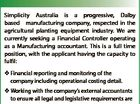Manufacturing Accountant Simplicity Australia is a progressive, Dalby based manufacturing company, respected in the agricultural planting equipment industry. We are currently seeking a Financial Controller operating as a Manufacturing accountant. This is a full time position, with the applicant having the capacity to fulfil:  Financial reporting and monitoring of the ...