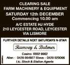 CLEARING SALE FARM MACHINERY & EQUIPMENT SATURDAY 12th DECEMBER Commencing 10.00 am A/C ESTATE HJ HYDE 210 LEYCESTER ROAD, LEYCESTER VIA LISMORE 6206665aa FURTHER DETAILS NEXT SATURDAYS N-STAR Casino 6662 6662 Allen - 0428 664927 Steve - 0429 623066 Lic. Stock & Station Agents