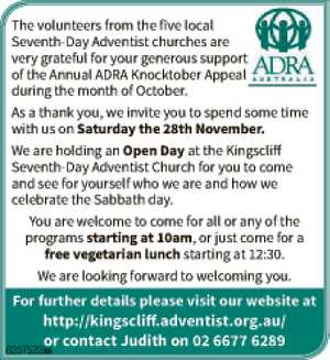 The volunteers from the five local Seventh-Day Adventist churches are very grateful for your generous support of the Annual ADRA Knocktober Appeal during the month of October. As a thank you, we invite you to spend some time with us on Saturday the 28th November. We are holding an Open ...