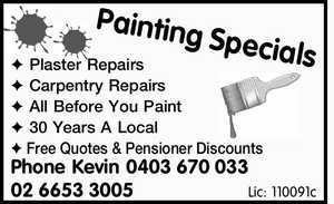 Plaster Repairs  Carpentry Repairs  All Before You Paint  30 Years A Local  Free Quotes & Pensioner Discounts   Phone Kevin 0403670033   0266533005   Lic: 110091c