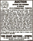 AUCTION SATURDAY 28th NOVEMBER AT 9:00A.M. AT 214 O'ROURKE ROAD - TRAVESTON A large quantity of workshop items, power tools, quality furniture, John Deere LT 150 ride-on mower, horse equipment including Haines, stirrup irons, 2 sulky steps, comprehensive set of leather carving tools and patterns, Booths English dinner ...