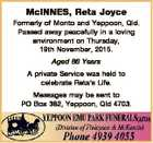 McINNES, Reta Joyce Formerly of Monto and Yeppoon, Qld. Passed away peacefully in a loving environment on Thursday, 19th November, 2015. Aged 86 Years A private Service was held to celebrate Reta's Life. Messages may be sent to PO Box 382, Yeppoon, Qld 4703.