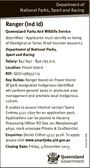 Department of National Parks, Sport and Racing Ranger (Ind Id) Queensland Parks And Wildlife Service (Identified - Applicants must identify as being of Aboriginal or Torres Strait Islander descent.) Department of National Parks, Sport and Racing Salary: $47 847 - $50 795 p.a. Location: Fraser Island REF: QLD/198937/15 Key ...
