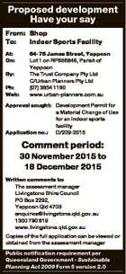 Proposed development Have your say From: Shop To: Indoor Sports Facility At: On: By: Ph: Web: 64-76 James Street, Yeppoon Lot 1 on RP856846, Parish of Yeppoon The Trust Company Pty Ltd C/Urban Planners Pty Ltd (07) 3854 1190 www.urban-planners.com.au Approval sought: Development Permit for a ...