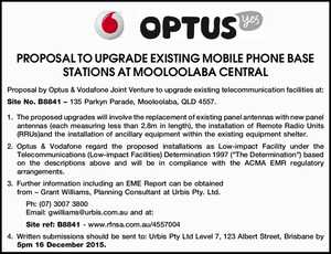 PROPOSAL TO UPGRADE EXISTING MOBILE PHONE BASE STATIONS AT MOOLOOLABA CENTRAL Proposal by Optus & Vodafone Joint Venture to upgrade existing telecommunication facilities at: Site No. B8841 – 135 Parkyn Parade, Mooloolaba, QLD 4557. 1.The proposed upgrades will involve the replacement of existing panel antennas with new panel antennas (each measuring ...
