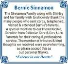 Bernie Sinnamon The Sinnamon Family along with Shirley and her family wish to sincerely thank the many people who sent cards, telephoned, visited & attended Bernie's funeral. A special mention to our friend Kirstie, Caroline from Pallative Care & Des Allen Funerals for their caring & professional service. The number of tributes ...