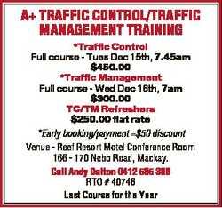 A+ TRAFFIC CONTROL/TRAFFIC MANAGEMENT TRAINING *Traffic Control Full course - Tues Dec 15th, 7.45am...
