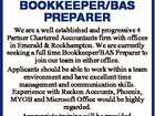 BOOKKEEPER/BAS PREPARER We are a well established and progressive 4 Partner Chartered Accountants firm with offices in Emerald & Rockhampton. We are currently seeking a full time Bookkeeper/BAS Preparer to join our team in either office. Applicants should be able to work within a team environment and have excellent ...