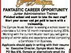 FANTASTIC CAREER OPPORTUNITY Junior Administration Trainee 6212452aa Finished school and want to take the next step? Start your career and get paid to learn with a traineeship. The Gympie Music Muster is seeking a school leaver to undertake a full time 12 month traineeship during 2016. Working with the current ...