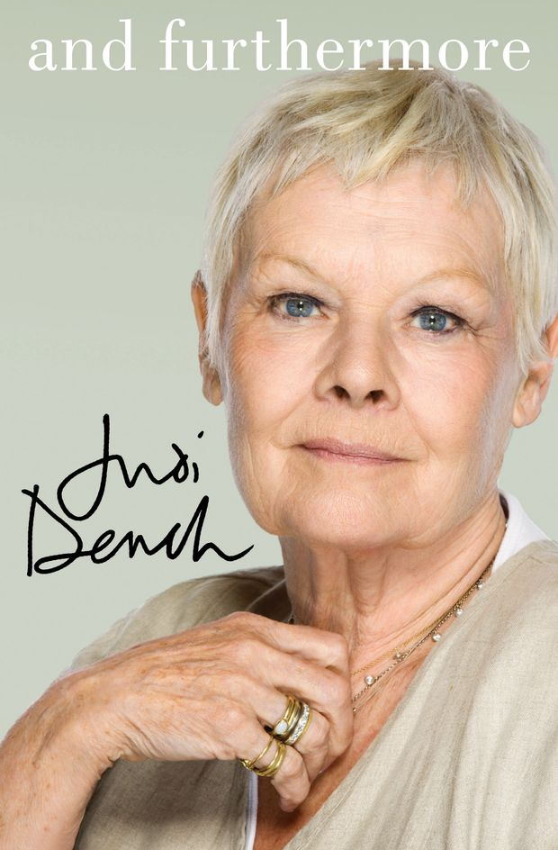 And Furthermore by Dame Judi Dench.