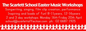 Scarlett School Easter Holiday Workshops.Fun and fabulous music & performance workshops for young people aged between 8-16years in music, performance, filmclips