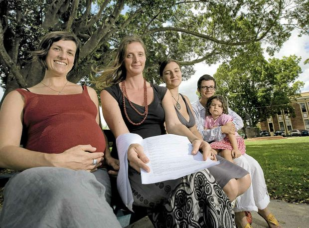 Ali Hookham of Lismore, Tamlin Mackenzie The Channon, Maree Parker of Ballina and Sally Cusack, of the Northern Rivers Branch Maternity Coalition are petitioning to allow for home birthing.