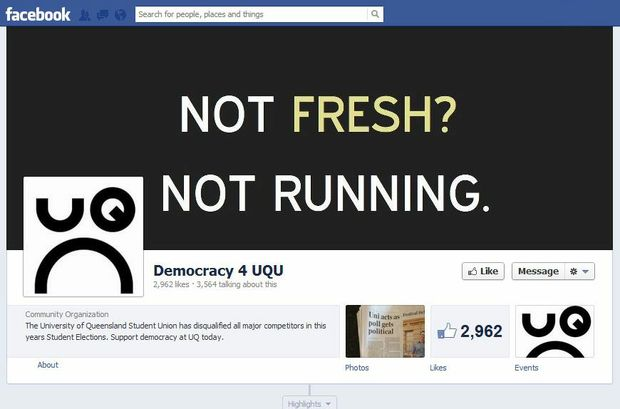"""The facebook page of the Democracy 4 UQU group, who have banded together to protest moves by the Young LNP that """"disqualified all major competitors in this years Student Elections"""""""