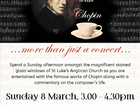 Spend a Sunday afternoon amongst the magnificent stained glass windows of St Luke's Anglican Church as you are entertained with the famous works of Chopin